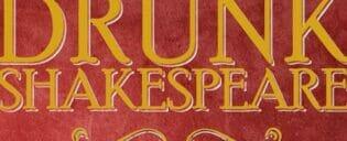 Drunk Shakespeare i New York billetter